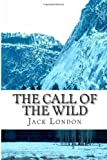 The Call of the Wild, Jack London, 1489513914