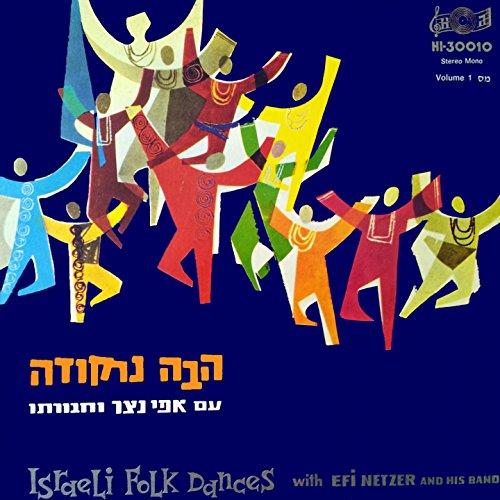 Dancing Folk Israeli - Israeli Folk Dances