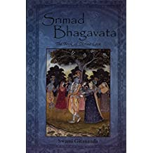 Srimad Bhagavata - The Book of Divine Love