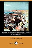 John L Stoddard's Lectures, John L. Stoddard, 1409973204