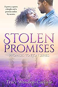 Stolen Promises (Promises to Zion Book 4)