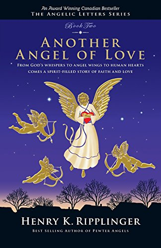 Another Angel of Love (Angelic Letters) (Another Letter)