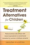 img - for Treatment Alternatives For Children book / textbook / text book