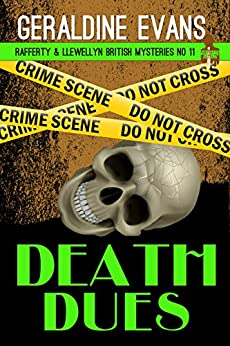 Death Dues (Rafferty & Llewellyn Book 11) by [Evans, Geraldine]