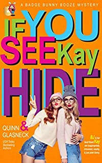 If You See Kay Hide by Quinn Glasneck ebook deal