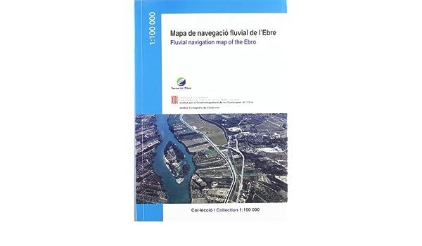 Mem ria del Mapa de la navegaci fluvial de lEbre 1:100 000. Fluvial navigation map of the Ebro / Mapa de navegaci n fluvial del Ebro.