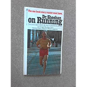 Dr. Sheehan on Running