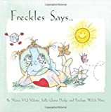 img - for Freckles Says... book / textbook / text book
