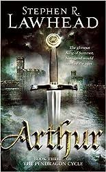 Arthur (The Pendragon Cycle Book 3)