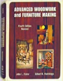 Advanced Woodwork and Furniture Making, John Louis Feirer and Gilbert R. Hutchings, 0870022059