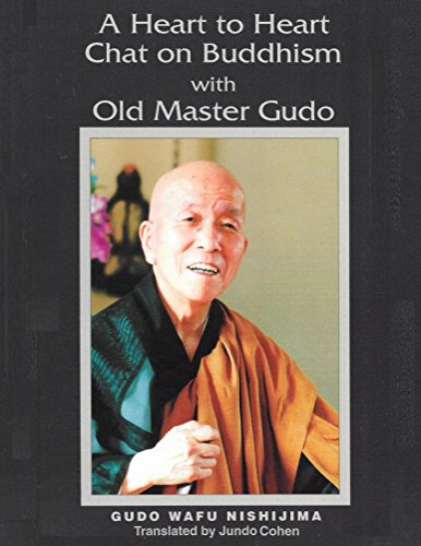 [B.O.O.K] A Heart to Heart Chat on Buddhism with Old Master Gudo (Expanded Edition)<br />PPT
