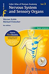 Color Atlas and Textbook of Human Anatomy / Color Atlas of Human Anatomy, Vol. 3: Nervous System and Sensory Organs