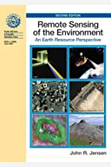 Remote Sensing of the Environment: An Earth Resource Perspective (2nd Edition) Hardcover