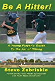 img - for Be a Hitter! book / textbook / text book