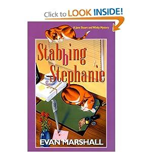 Stabbing Stephanie: A Jane Stuart and Winky Mystery Evan Marshall