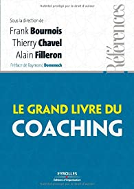Le grand livre du coaching par Frank Bournois