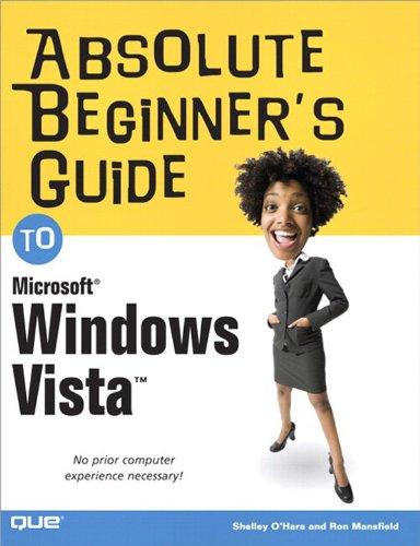 Download Absolute Beginner's Guide to Microsoft Windows Vista Pdf