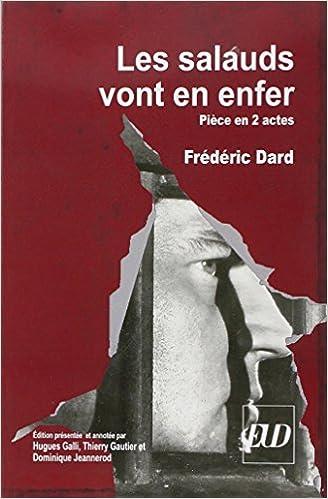 Livres gratuits en ligne Les salauds vont en enfer : Pièce en 2 actes pdf epub