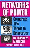 Networks of Power, Dennis W. Mazzocco, 0896084728