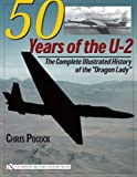 Book cover for 50 Years of the U-2: The Complete Illustrated History of the Dragon Lady