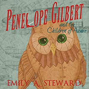 Penelope Gilbert and the Children of Azure Audiobook