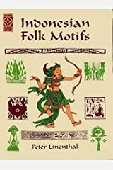 Indonesian Folk Motifs (Dover Pictorial Archives) Paperback