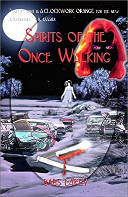 Spirits of the Once Walking
