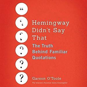Hemingway Didn't Say That Audiobook