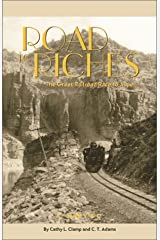 Road to Riches: The Great Railroad Race to Aspen Paperback