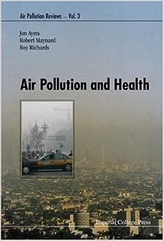 Air Pollution and Health (Air Pollution Reviews)