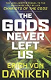 The Gods Never Left Us: The Long Awaited Sequel to