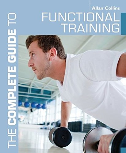Download The Complete Guide to Functional Training (Complete Guides) pdf