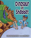 img - for Dinosaur on Shabbat book / textbook / text book