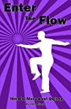img - for Enter the Flow: Mindful Movement Qigong book / textbook / text book