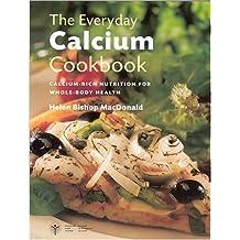The Everyday Calcium Cookbook