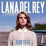 Lana Del Rey: Born To Die (Audio CD)