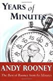 Book cover from Years of Minutes: The Best of Rooney from 60 Minutesby Andy Rooney