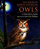 The Book of North American Owls, Helen Roney Sattler, 0395900174