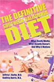 The Definitive Southern California Diet, Jeffrey I. Barke and Godfrey Harris, 0935047514
