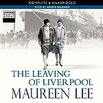 The Leaving of Liverpool | Maureen Lee