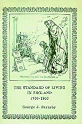 The Standard of Living in England, 1700-1900