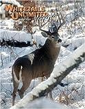 Whitetails Unlimited Magazine