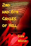 2nd and 6th Circles of Hell, Dale Wilson, 1482310600