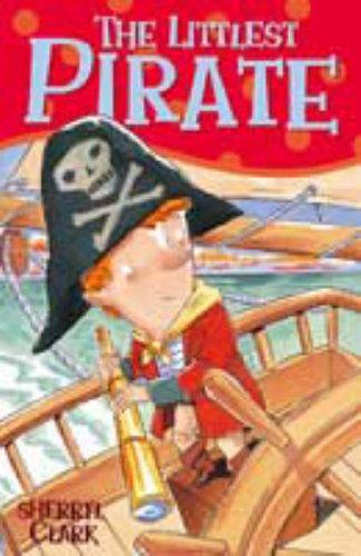 The Littlest Pirate Sherryl Clark