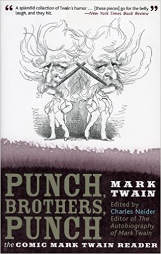 Amazon com: Punch, Brothers, Punch: The Comic Mark Twain Reader