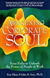 Awakening Corporate Soul, Eric Klein and John B. Izzo, 0968214916