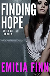 Finding Hope (Rollin On)