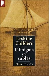 L'énigme des sables par Erskine Childers
