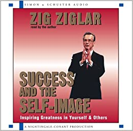 Success and the Self-Image: 2 Spoken Word Cds, 2 Hours
