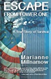 Escape from Tower One, Marianne Millnamow, 1466308826